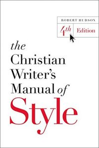 Christian Writer's Manual of Style
